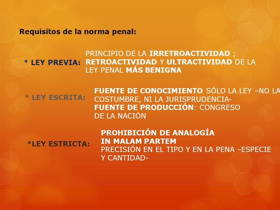 Requisitos de la norma penal: