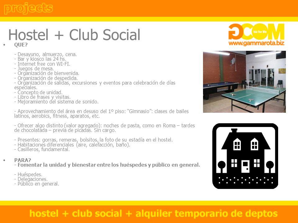 Hostel + Club Social