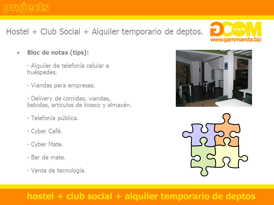 Hostel + Club Social + Alquiler temporario de deptos.