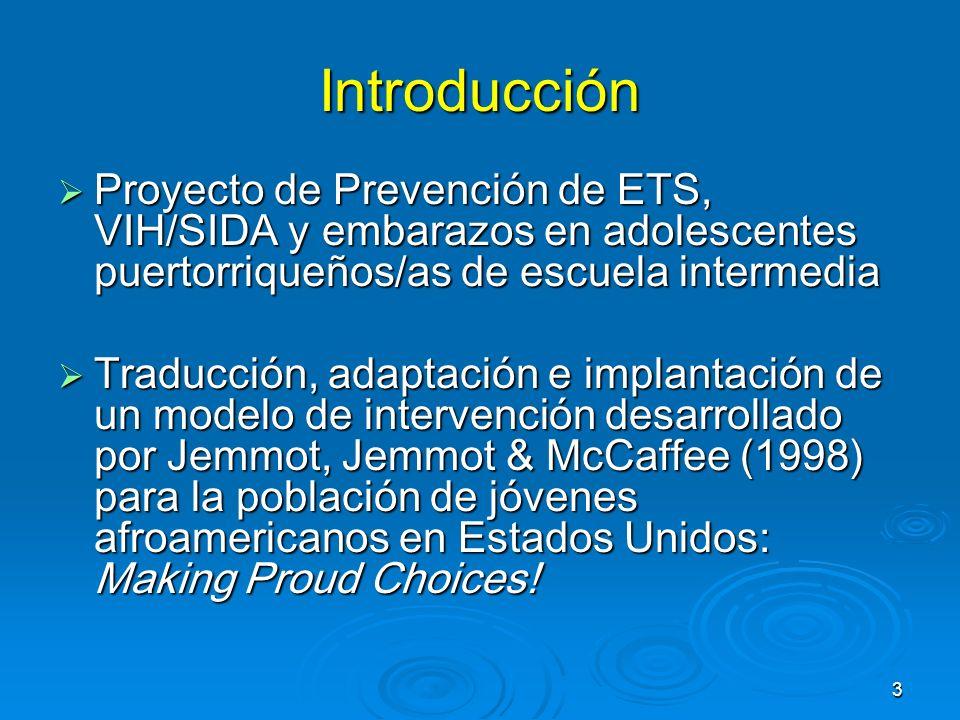 Introducción Proyecto de Prevención de ETS, VIH/SIDA y embarazos en adolescentes puertorriqueños/as de escuela intermedia.