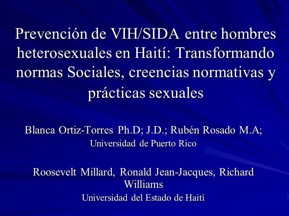 Prevención de VIH/SIDA entre hombres heterosexuales en Haití: Transformando normas Sociales, creencias normativas y prácticas sexuales