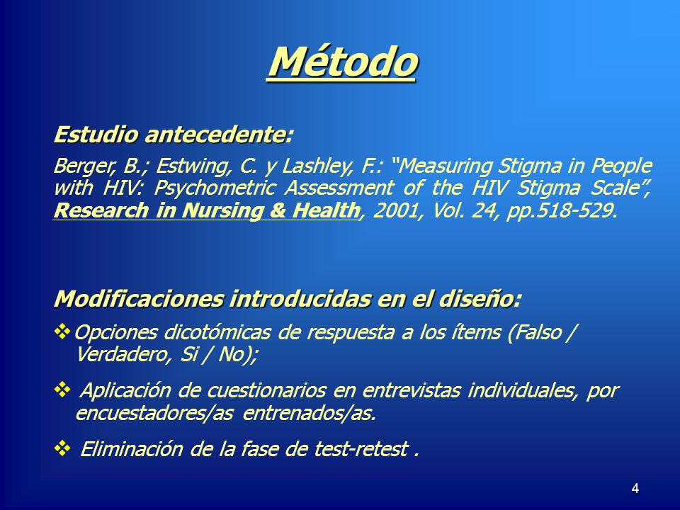 Método Estudio antecedente: Modificaciones introducidas en el diseño: