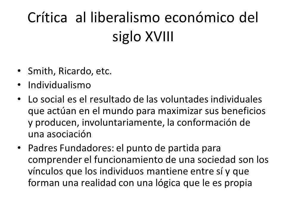 Crítica al liberalismo económico del siglo XVIII