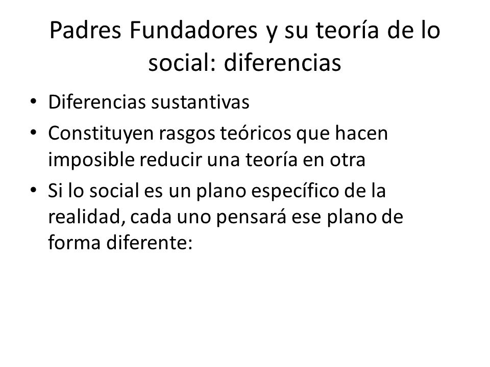 Padres Fundadores y su teoría de lo social: diferencias