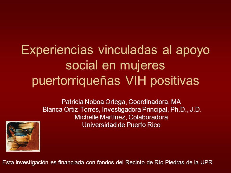 Experiencias vinculadas al apoyo social en mujeres puertorriqueñas VIH positivas