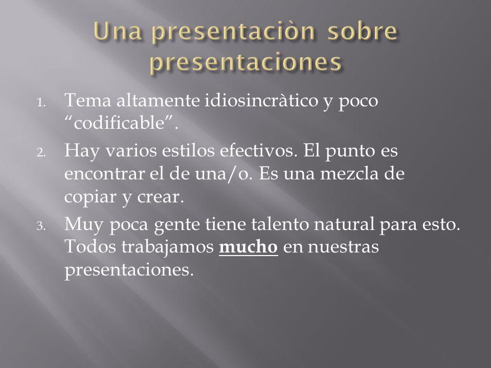 Una presentaciòn sobre presentaciones