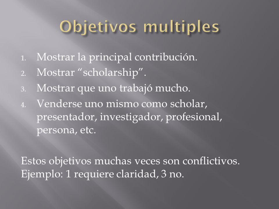 Objetivos multiples Mostrar la principal contribución.