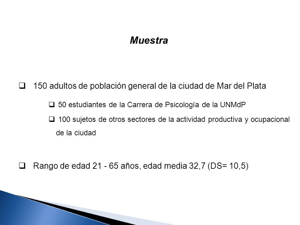 Muestra 150 adultos de población general de la ciudad de Mar del Plata