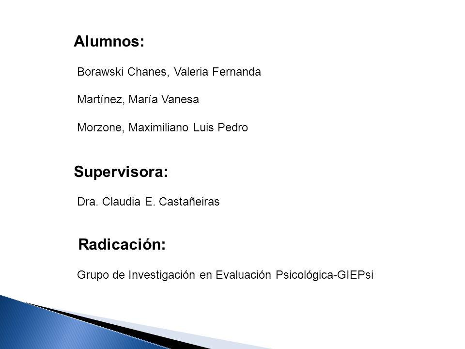 Alumnos: Supervisora: Borawski Chanes, Valeria Fernanda