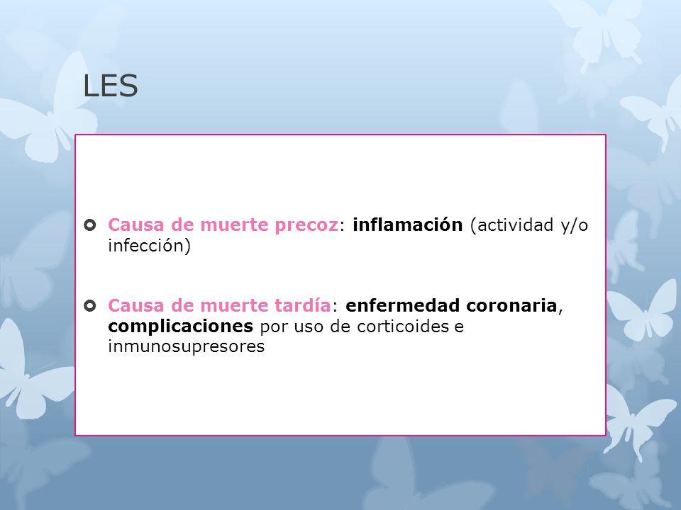 LES Causa de muerte precoz: inflamación (actividad y/o infección)