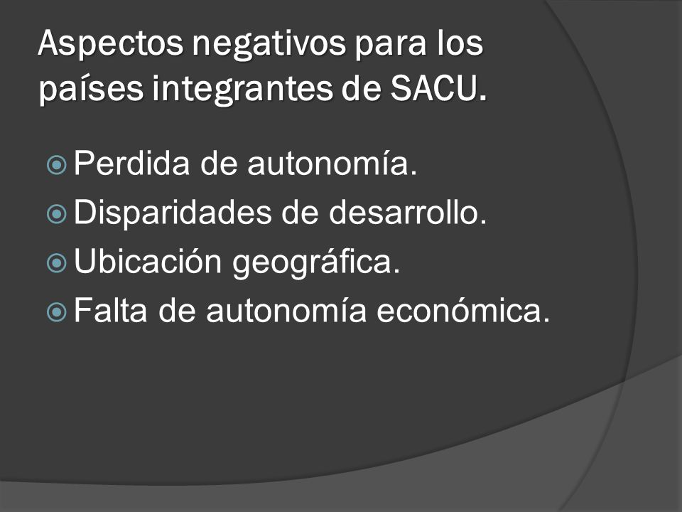 Aspectos negativos para los países integrantes de SACU.