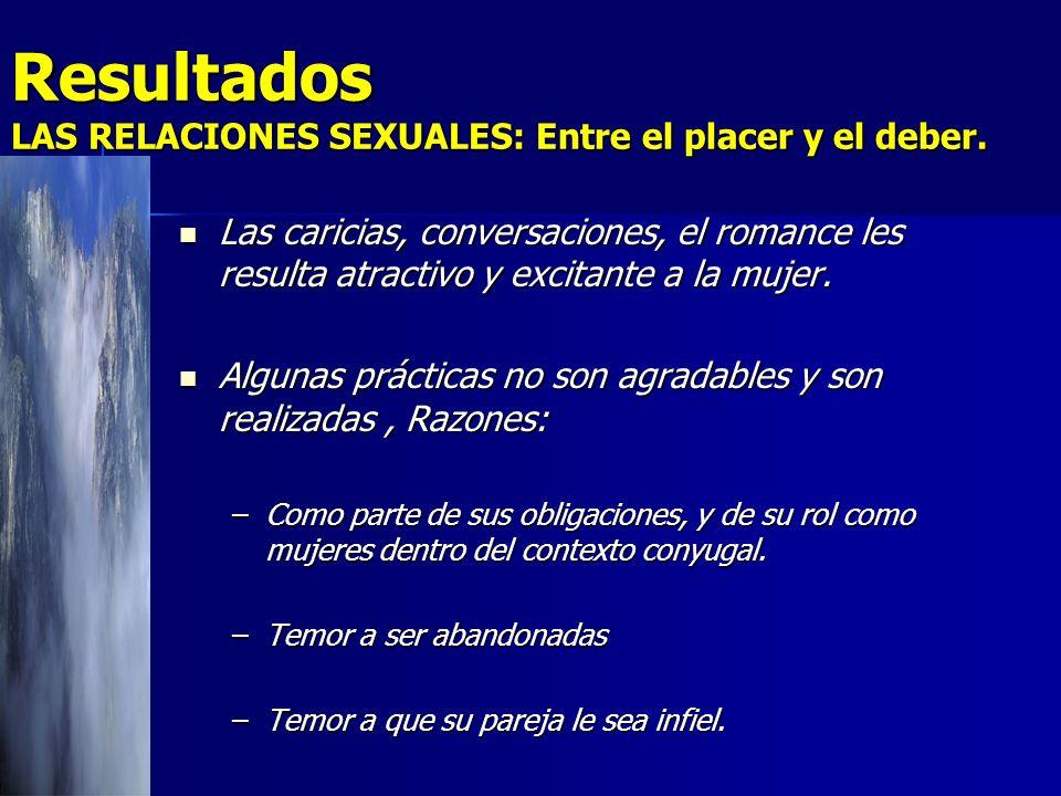Resultados LAS RELACIONES SEXUALES: Entre el placer y el deber.
