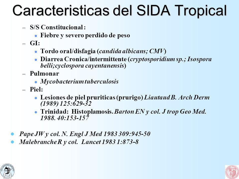 Caracteristicas del SIDA Tropical