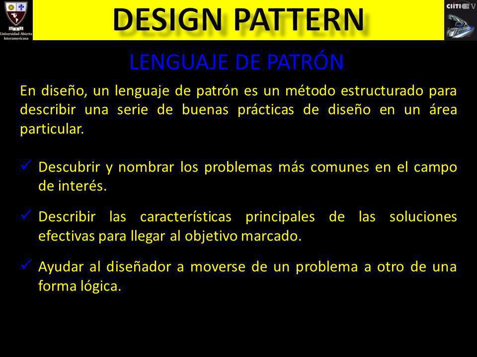 Design pattern LENGUAJE DE PATRÓN