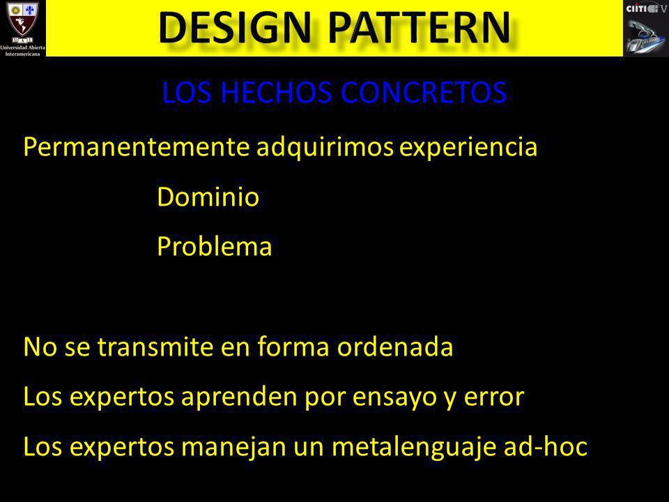 Design pattern LOS HECHOS CONCRETOS