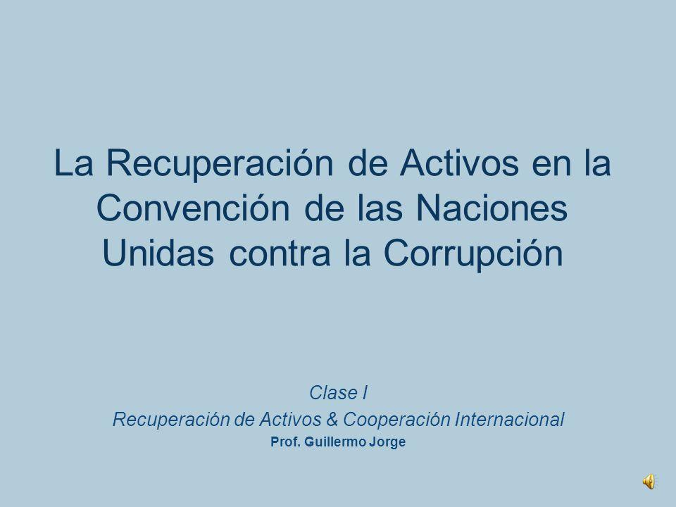 Recuperación de Activos & Cooperación Internacional
