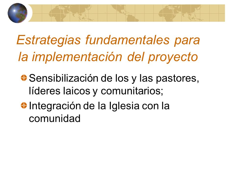Estrategias fundamentales para la implementación del proyecto