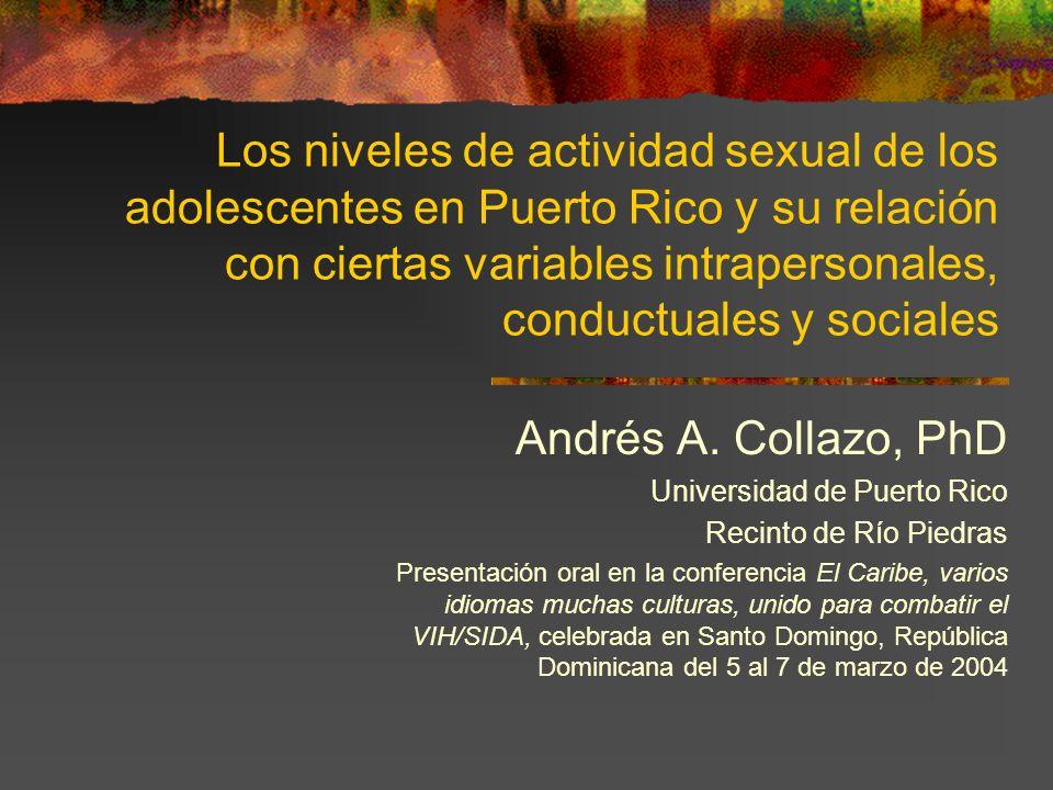 Los niveles de actividad sexual de los adolescentes en Puerto Rico y su relación con ciertas variables intrapersonales, conductuales y sociales