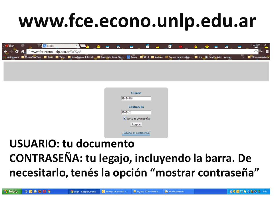 www.fce.econo.unlp.edu.ar USUARIO: tu documento
