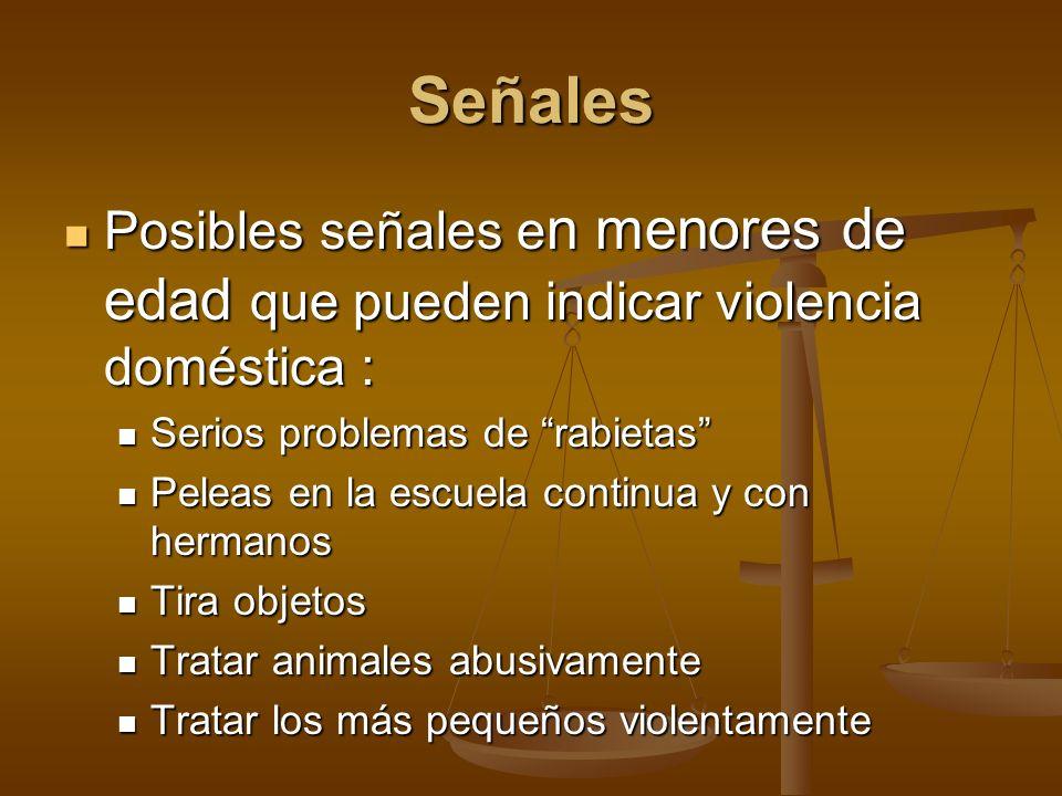Señales Posibles señales en menores de edad que pueden indicar violencia doméstica : Serios problemas de rabietas