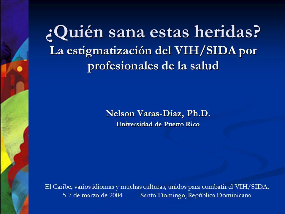 Nelson Varas-Díaz, Ph.D. Universidad de Puerto Rico