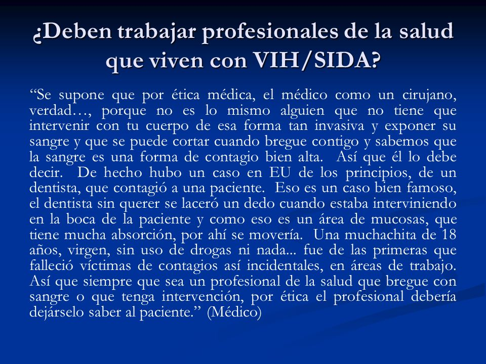¿Deben trabajar profesionales de la salud que viven con VIH/SIDA