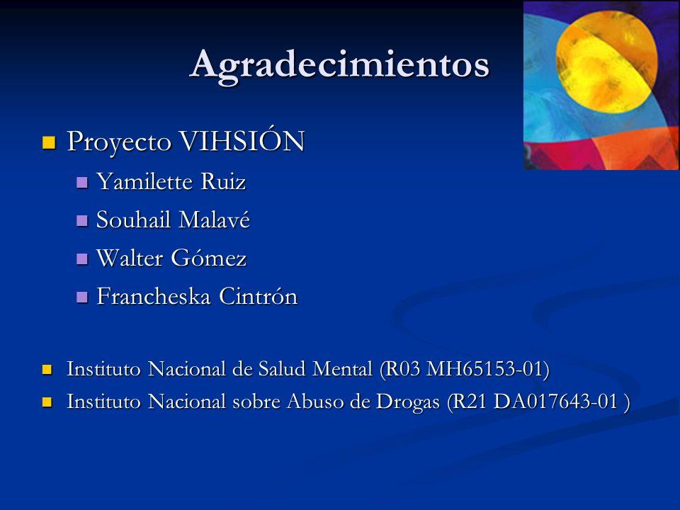 Agradecimientos Proyecto VIHSIÓN Yamilette Ruiz Souhail Malavé