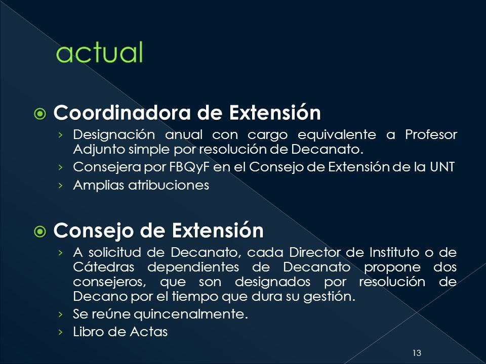 actual Coordinadora de Extensión Consejo de Extensión