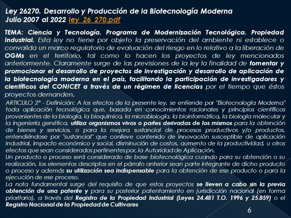 Ley 26270. Desarrollo y Producción de la Biotecnología Moderna