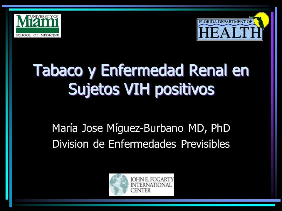 Tabaco y Enfermedad Renal en Sujetos VIH positivos