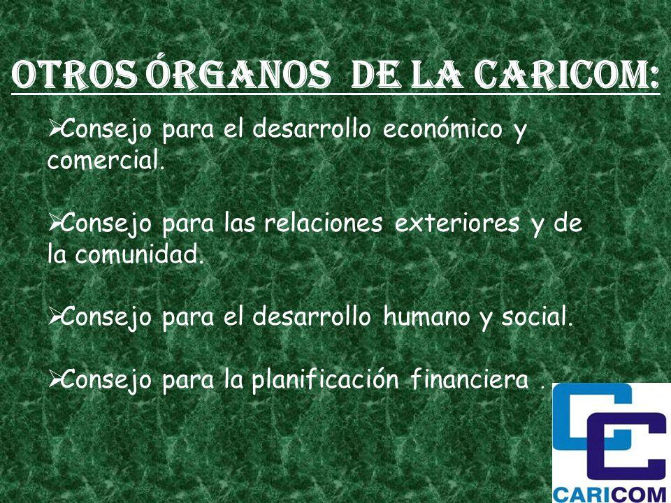 Otros órganos de la CARICOM: