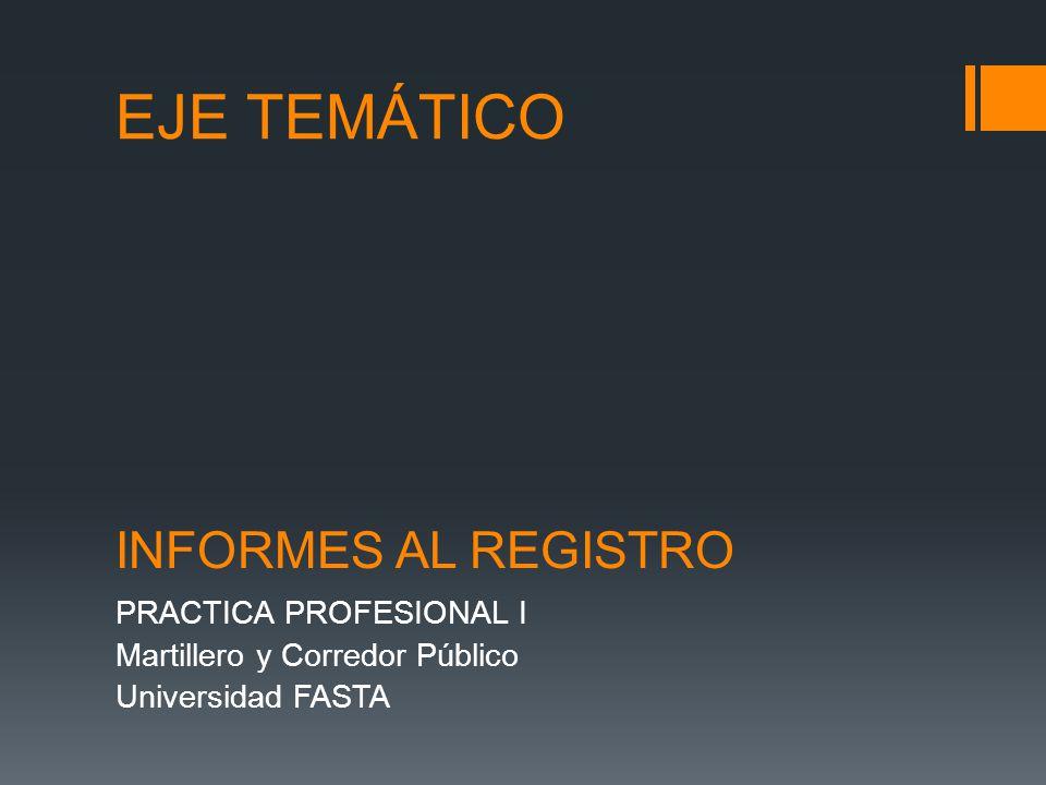 PRACTICA PROFESIONAL I Martillero y Corredor Público Universidad FASTA