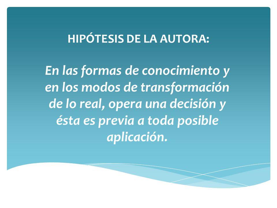 HIPÓTESIS DE LA AUTORA: