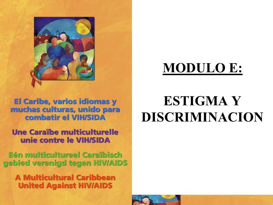 MODULO E: ESTIGMA Y DISCRIMINACION