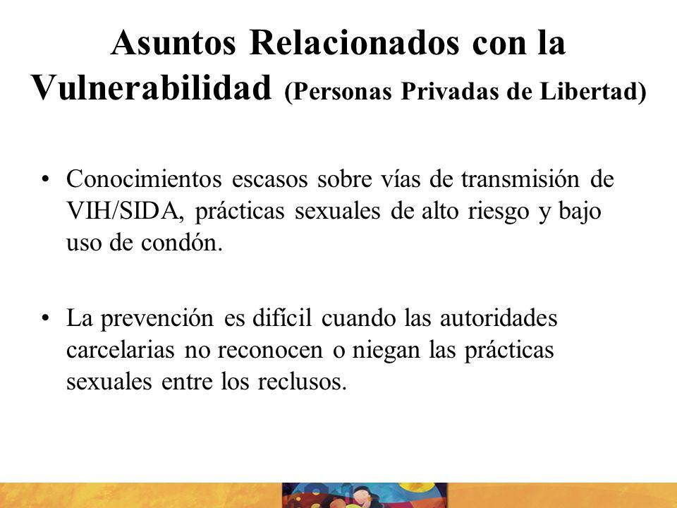 Asuntos Relacionados con la Vulnerabilidad (Personas Privadas de Libertad)