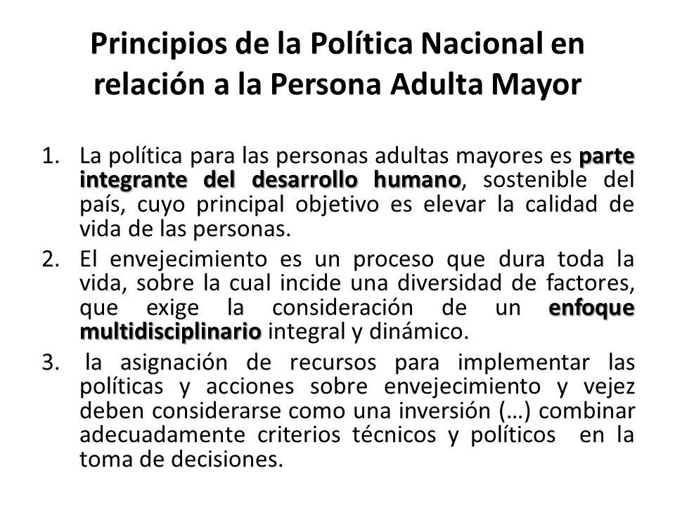 Principios de la Política Nacional en relación a la Persona Adulta Mayor