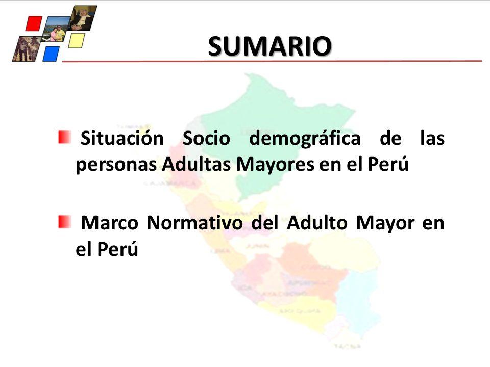 SUMARIO Situación Socio demográfica de las personas Adultas Mayores en el Perú.