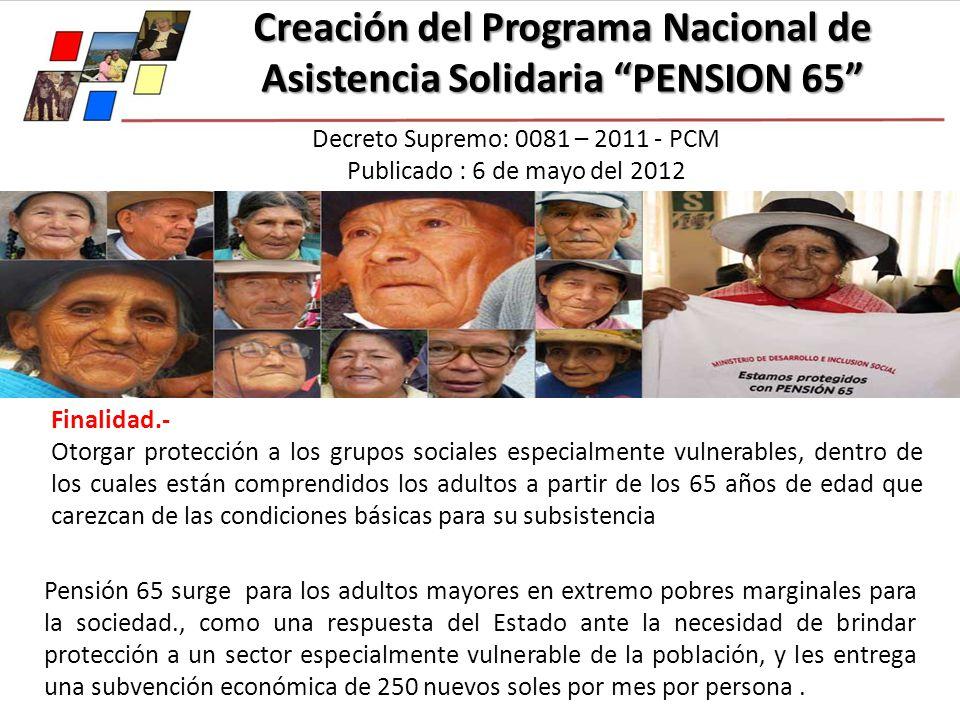 Creación del Programa Nacional de Asistencia Solidaria PENSION 65