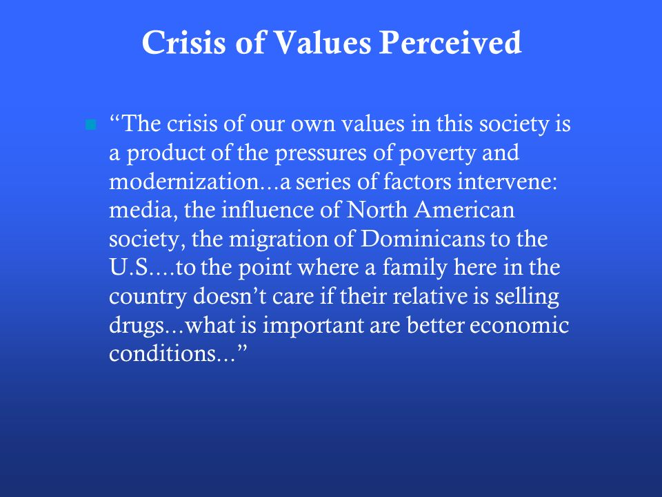 Crisis of Values Perceived