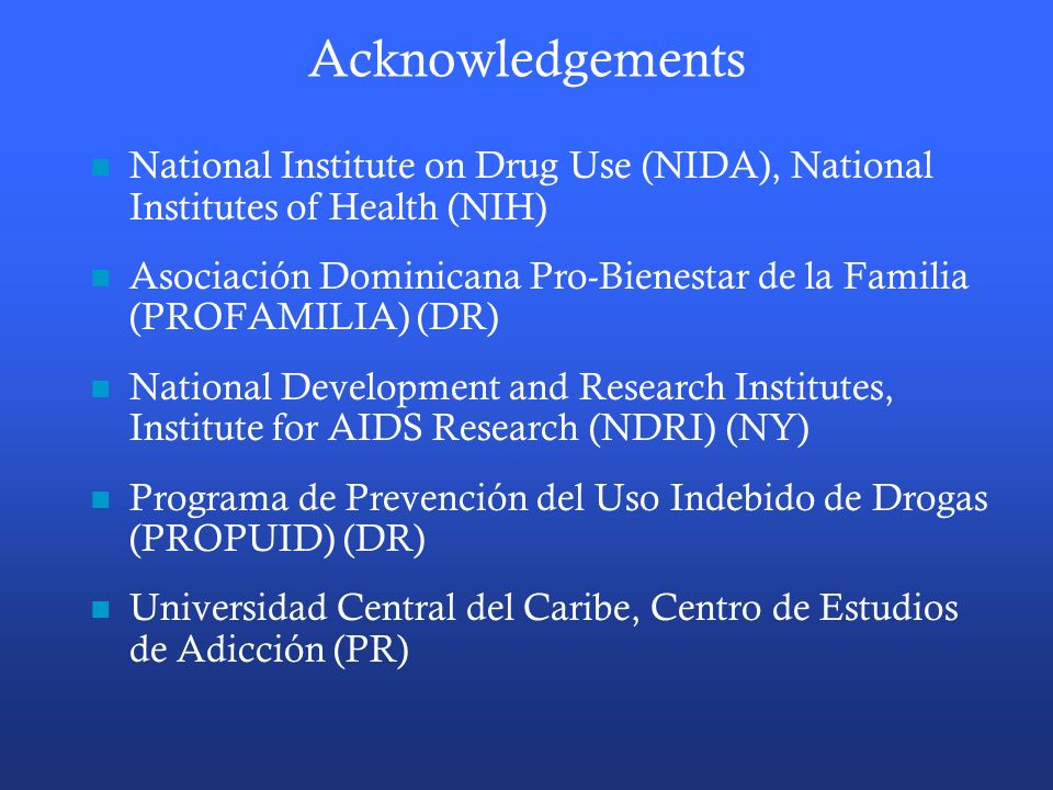 Acknowledgements National Institute on Drug Use (NIDA), National Institutes of Health (NIH)
