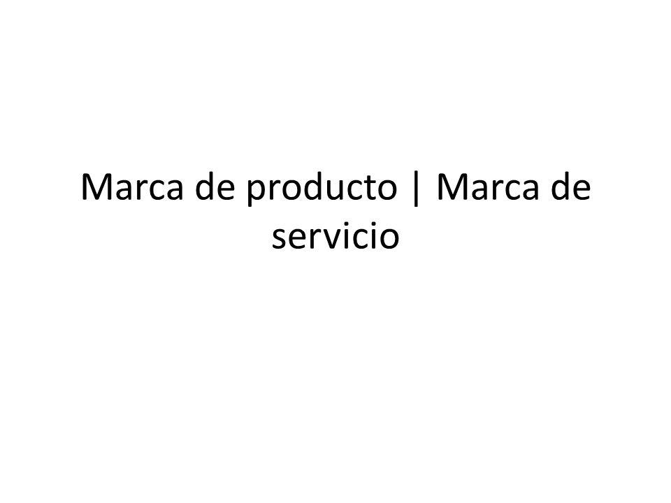 Marca de producto | Marca de servicio