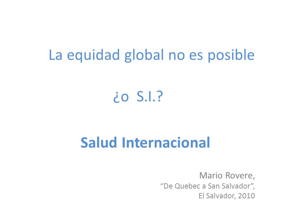 La equidad global no es posible