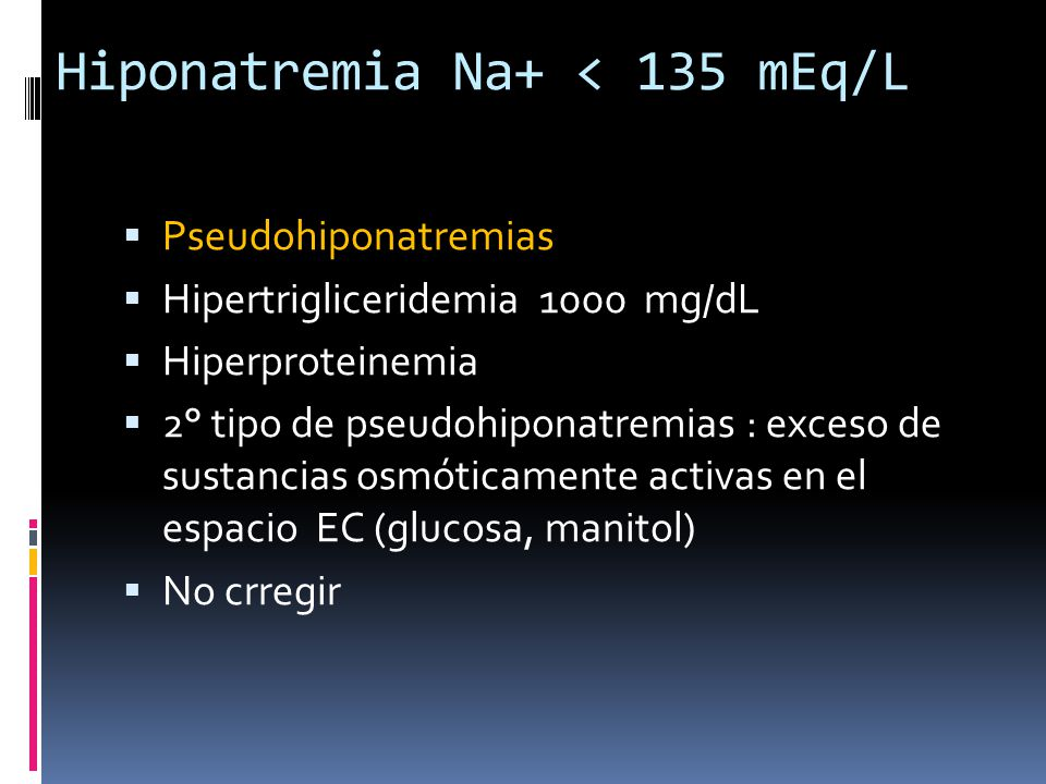 Hiponatremia Na+ < 135 mEq/L