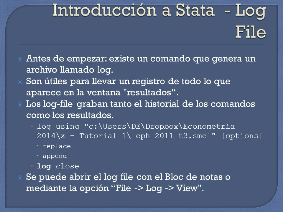 Introducción a Stata - Log File