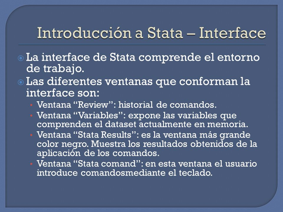 Introducción a Stata – Interface