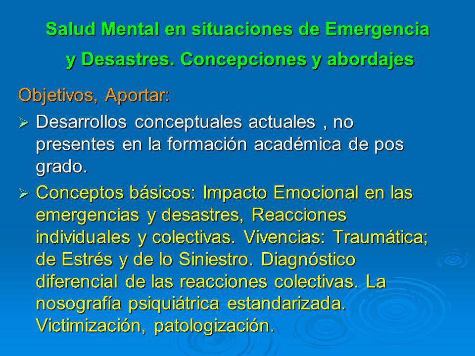 Salud Mental en situaciones de Emergencia y Desastres