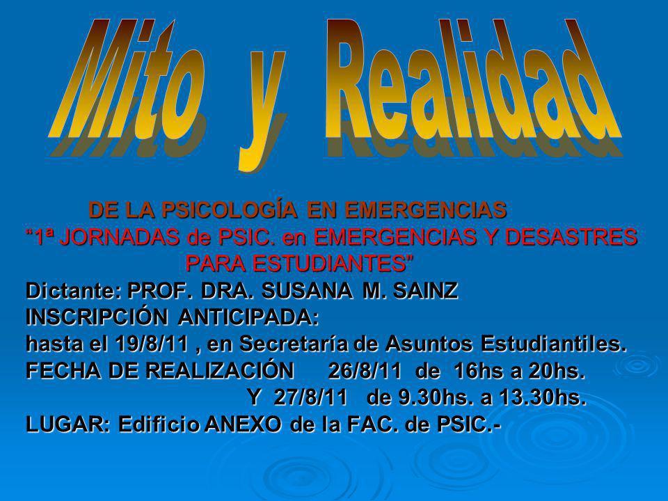 Mito y Realidad 1ª JORNADAS de PSIC. en EMERGENCIAS Y DESASTRES