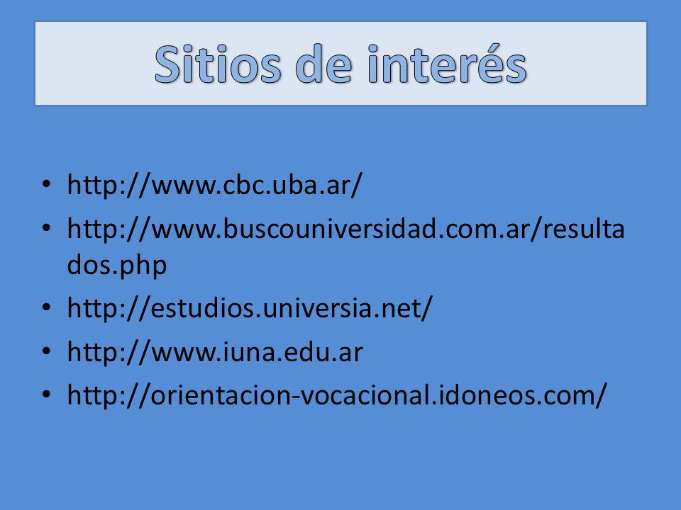 Sitios de interés http://www.cbc.uba.ar/