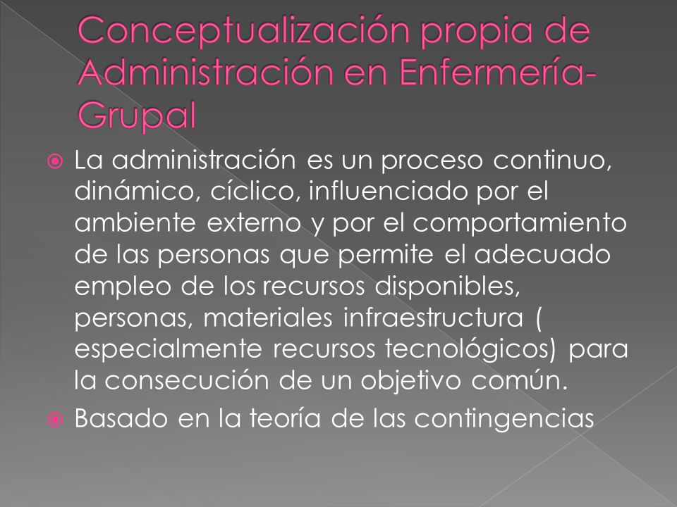 Conceptualización propia de Administración en Enfermería- Grupal