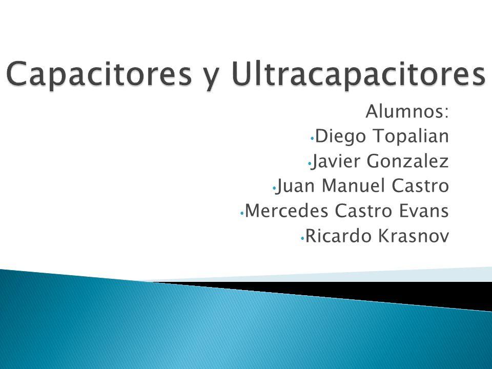 Capacitores y Ultracapacitores